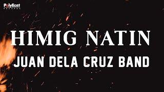 Juan Dela Cruz Band - Himig Natin - (Official Lyric)