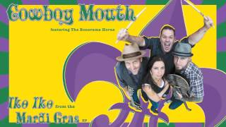 "Cowboy Mouth - ""Iko Iko"" from the ""Mardi Gras"" EP featuring The Bonerama Horns"
