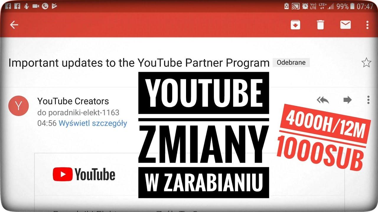 YouTube zmiany w zarabianiu 4000h/12m i 1000sub minimum – monetyzacja
