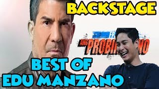 ANG PROBINSYANO BACKSTAGE - BEST OF EDU MANZANO!
