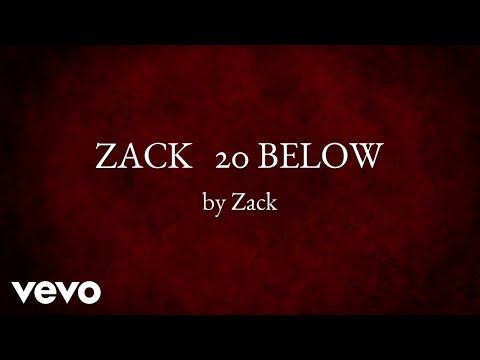 Zack - 20 BELOW (AUDIO)