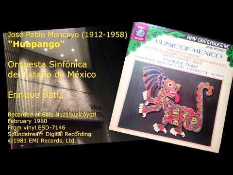 Moncayo - Huapango - Enrique Bátiz, Orquesta Sinfónica del Estado de México