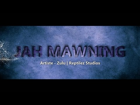 Zulu - Jah Mawning [Official Music Video] 2015.