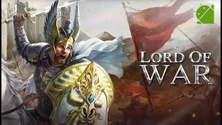 Lord of War - Android Gameplay FHD