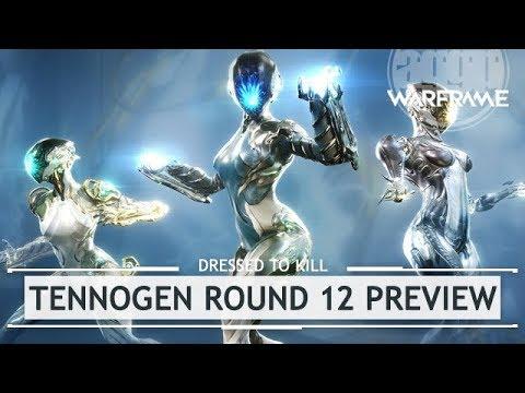 Warframe: TennoGen Round 12 Preview [dressedtokill]