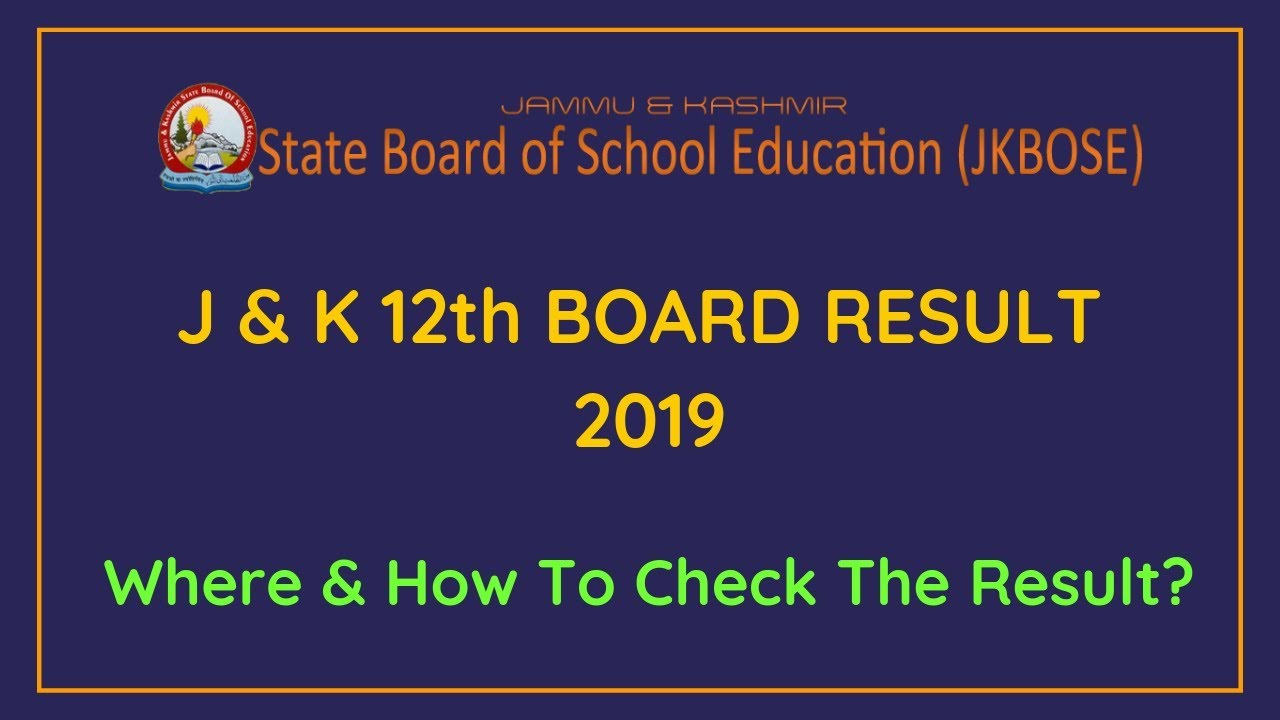 JKBOSE Class 12th result 2019, Jammu and Kashmir Board 12th Class