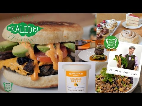 The Vegan Roadie (S02E04 - Pt. 2) ATLANTA