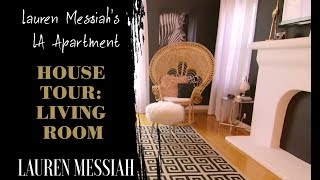 Living Room Tour | Lauren Messiah