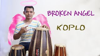 BR0KEN ANGEL KOPLO SANTUY  VERSION