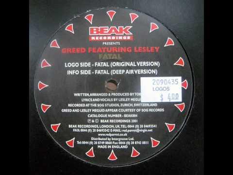 Greed feat Lesley - Fatal (Original Version)