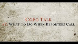 What Do I Do When Reporters Call?