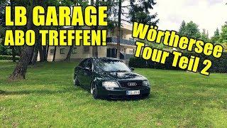 LB GARAGE ABO TREFFEN | Wörthersee Tour Teil 2