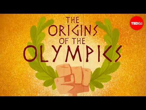The ancient origins of the Olympics - Armand D'Angour