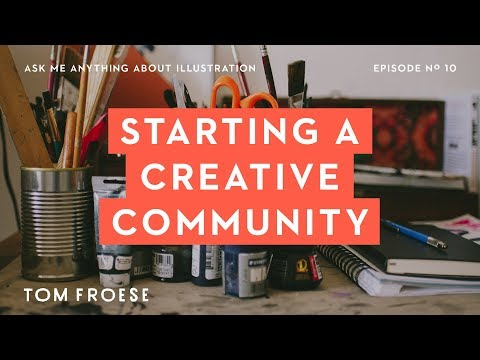 10th Episode Special: How I built a Creative Community that kicked off my creative career