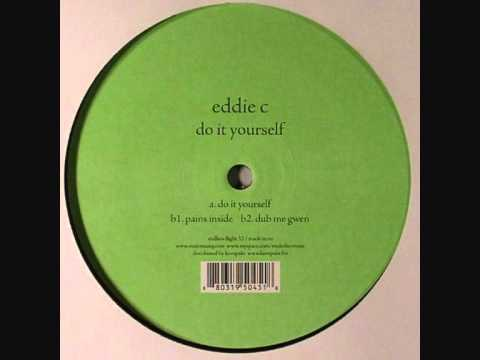 Eddie C - Do It Yourself