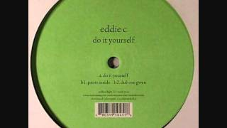 Eddie C - Do It Yourself