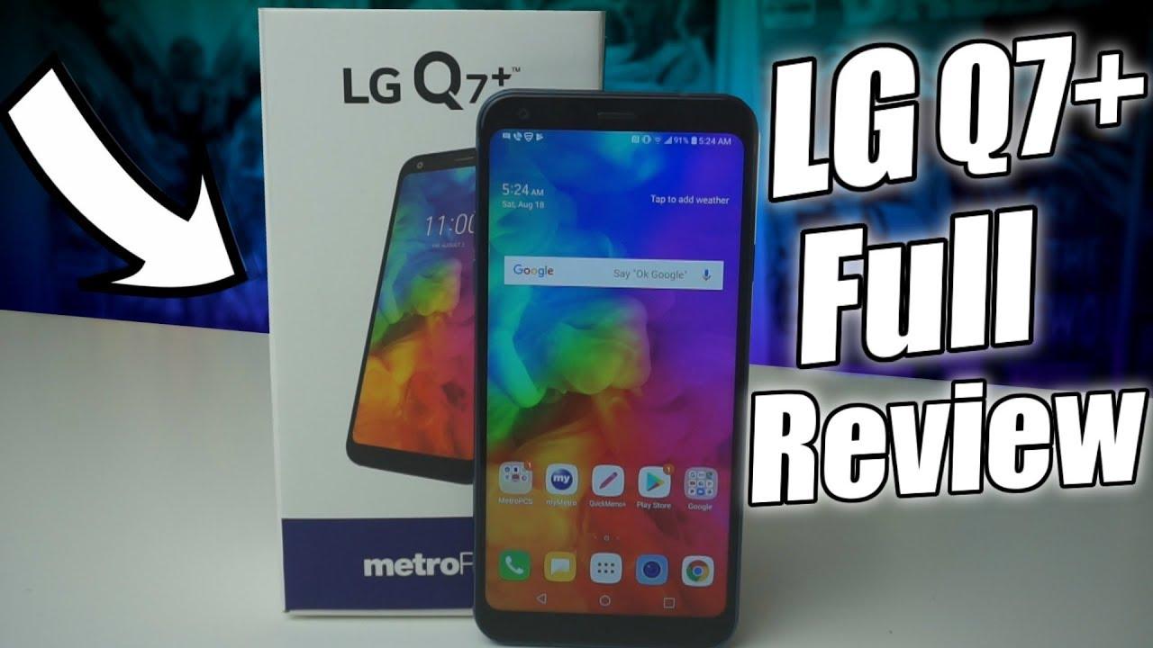 LG Q7 Plus Full Review   Should You Buy It?
