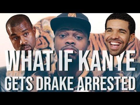What If Kanye West & Kim Kardashian Get Drake Arrested