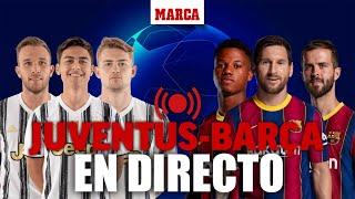 EN DIRECTO I Juventus - Barcelona y Sevilla - Rennes: CHAMPIONS LEAGUE