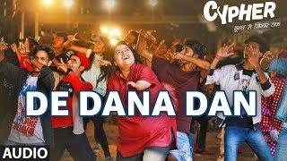 Full Audio: De Dana Dan | CYPHER |  Sagar Pathak | Divya Kumar | Bharat Kamal