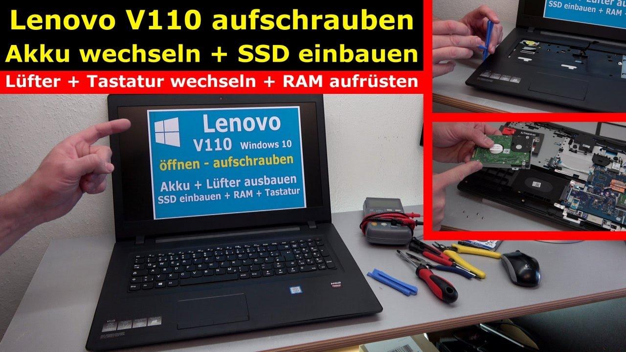 Lenovo V110 Notebook öffnen   Akku SSD Lüfter Tastatur Wechseln   [4K Video]