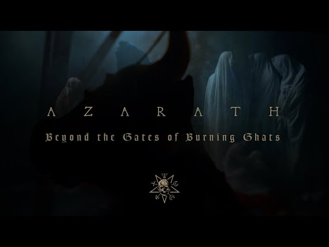 AZARATH - Beyond the Gates of Burning Ghats (Official Music Video)