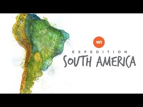 World Race: Expedition - South America