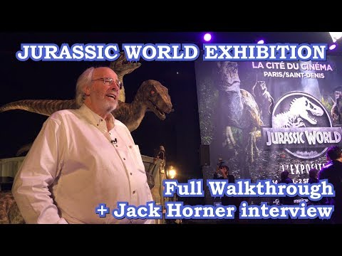 JURASSIC WORLD EXHIBITION UNVEILING IN PARIS WITH INTERVIEW OF JACK HORNER AND COMPLETE WALKTHROUGH
