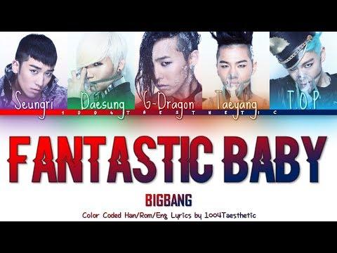 BIGBANG (빅뱅) - Fantastic Baby (판타스틱 베이비) Color Coded Han/Rom/Eng Lyrics