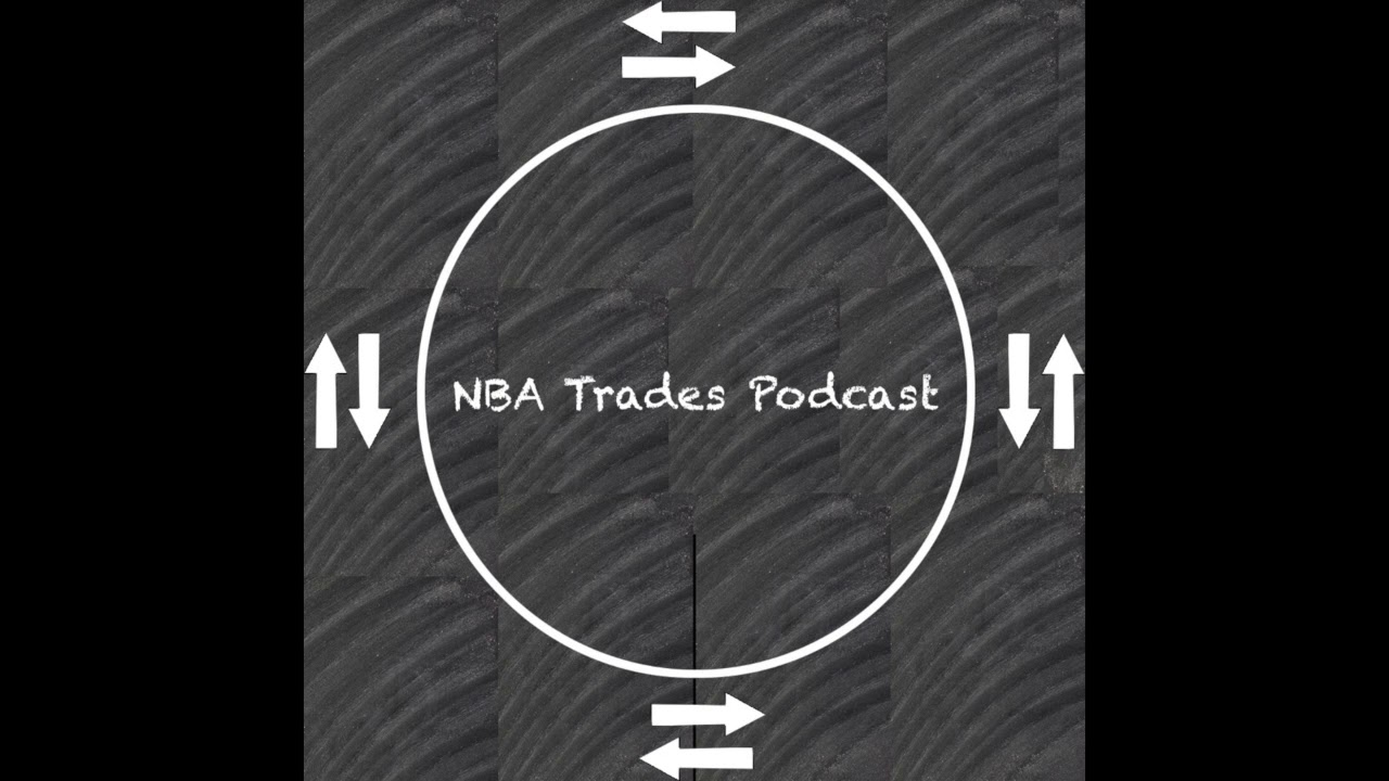 NBA Trades Podcast Episode 43 Featuring Don Kojis