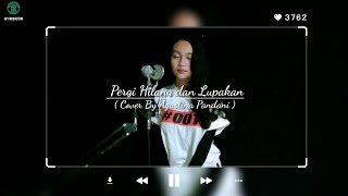 Pergi Hilang dan Lupakan - Remember Of Today (Cover) By Agustina Pandani