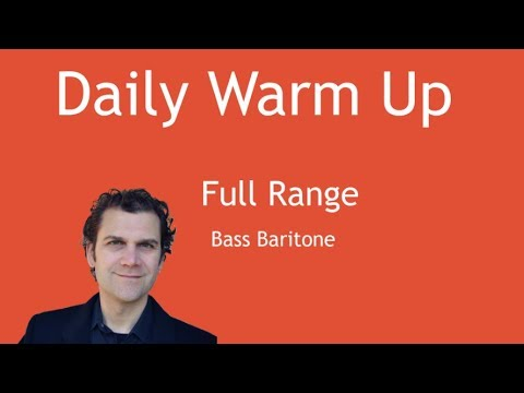 Daily Singing Warm Up - Bass Baritone