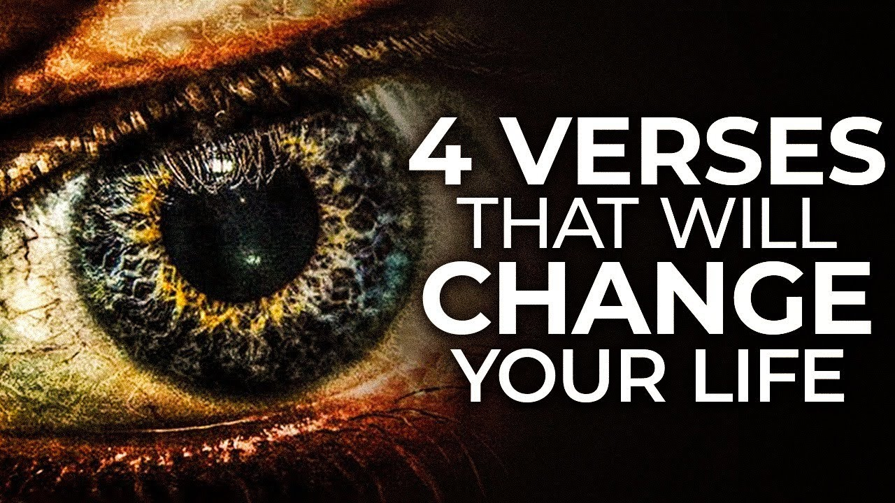 4 BIBLE VERSES that CHANGED My Whole LIFE | 4 POWERFUL VERSES