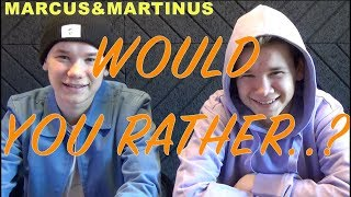 Marcus&Martinus – Would you rather..? challenge!