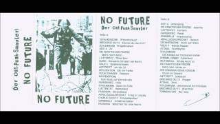 NO FUTURE (DER OST-PUNK-SAMPLER) (compilation tape, 1992)