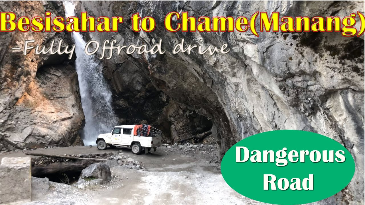 Download Complete Off Road Drive from Besisahar to Chame ,Manang    World's Dangerous Road    Manang,Nepal