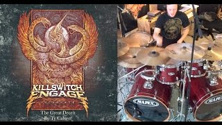 Killswitch Engage - The Great Deceit (Drum Cover) Ty Calvert
