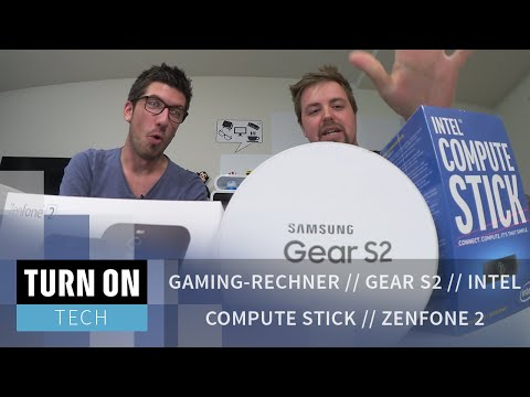 Gaming-Rechner Update // Gear S2 // Intel Compute Stick // Zenfone 2 - TECH - 4K