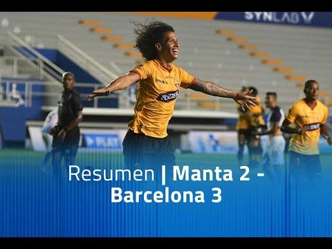 Manta FC Barcelona SC Goals And Highlights
