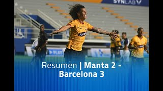 Resumen - Manta 2 - Barcelona 3