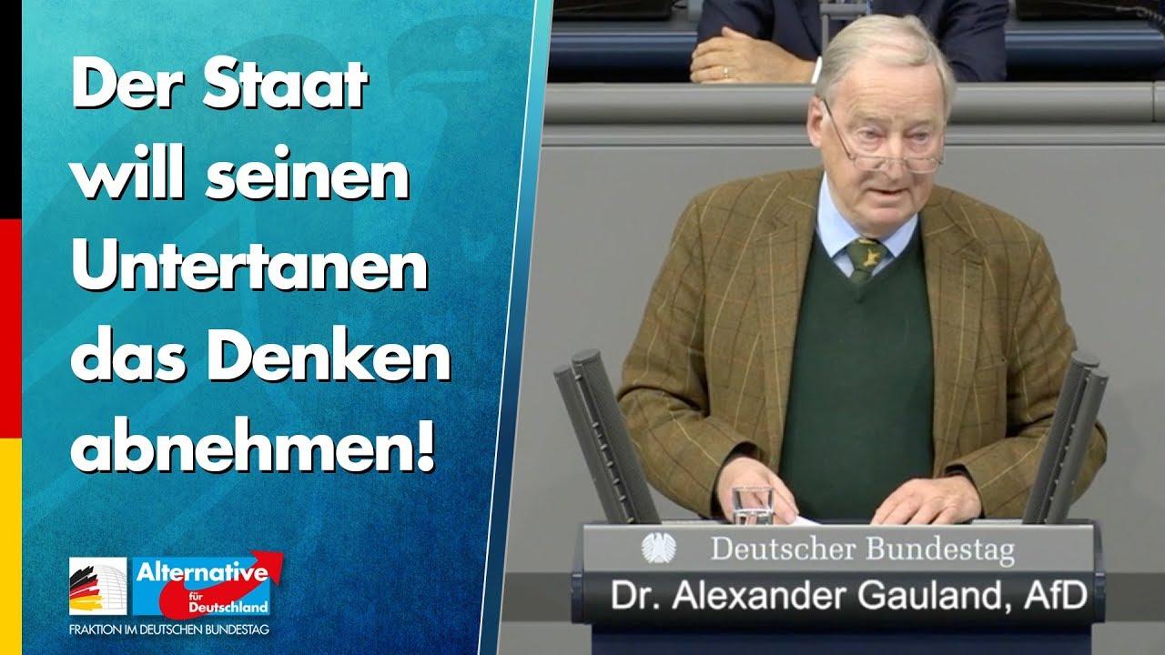 Alexander Gauland: Der Staat will seinen Untertanen das Denken abnehmen!