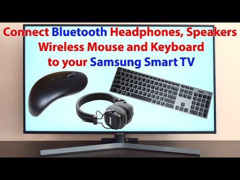 How To Connect Bluetooth Headphones, USB Or Wireless Mouse And Keyboard To Your Samsung Smart TV