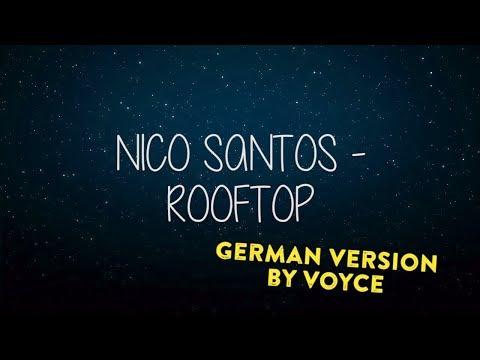 NICO SANTOS - ROOFTOP AUF DEUTSCH by Voyce