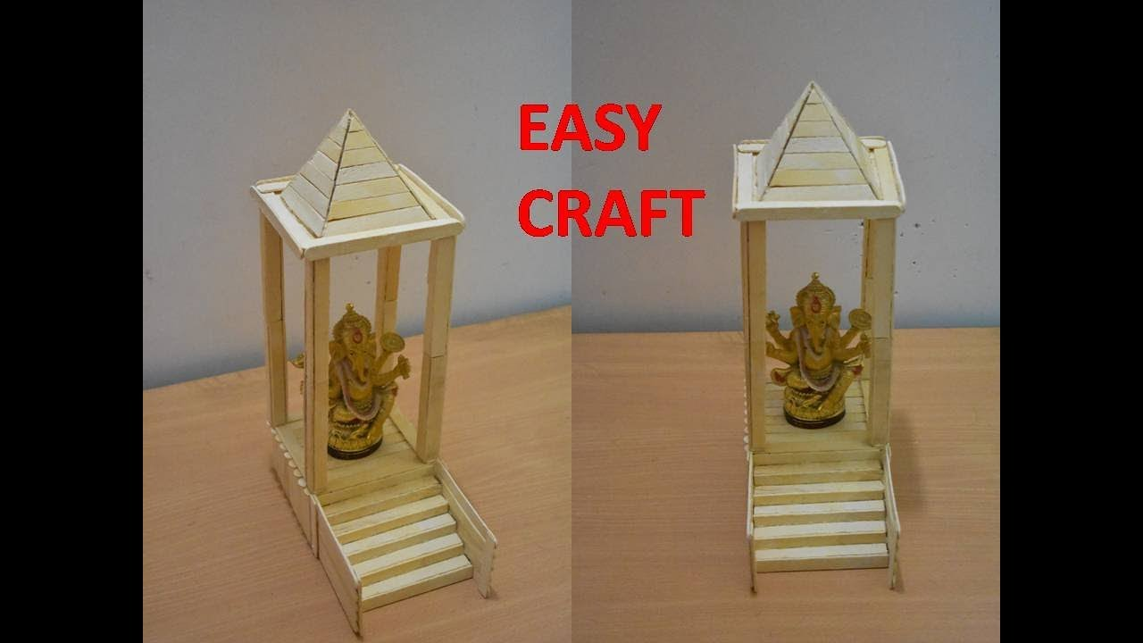 Art And Craft Ideas How To Make Popsicle Stick Or Ice Cream Stick Miniature Craft Temple