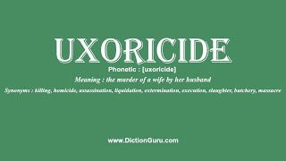 This video shows pronunciation of uxoricide in a sentence, meaning, definition, phonetic, synonym and examp...