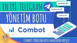 """EN İYİ TELEGRAM GRUP YÖNETİM BOTU! """"COMBOT"""" (Combot Telegram Botu Hakkında Herşey)"""