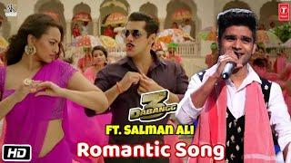Salman Ali: Dabangg 3 Romantic Song | Salman Khan, Sonakshi Sinha | Prabhu Deva