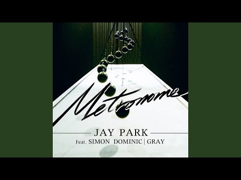 메트로놈 Metronome (feat. Simon Dominic & Gray)