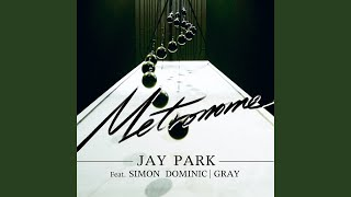 ???? Metronome (feat. Simon Dominic & Gray) MP3