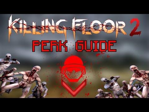 Killing Floor 2 Be The Best Swat Swat Perk Guide Youtube